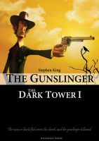 The Dark Tower-The Gunslinger by yankoa