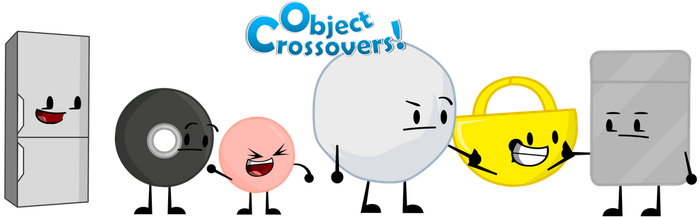 Object Crossovers Update# 1: New Personality by PlanetBucket22