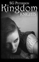 Kingdom Book 5~ Knights by TheStoryKeeper