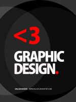 Love Graphic Design. by Dalash