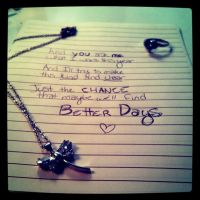 Better Days by TwinsOfAwesomeness