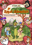 Ye Royal Adventure book (ON SALE NOW) by Granitoons
