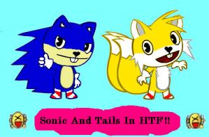 Sonic And Tails In HTF Form by AnimeLao809