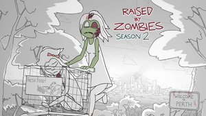 Raised By Zombies Season 2 - Posters by Matichavez30