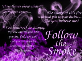 Follow the Smoke by HarmoniaMurasaki