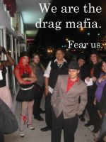 The Drag Mafia by AmyLizMiller