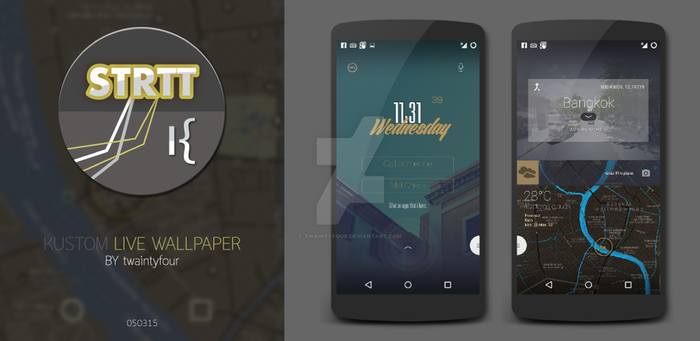 STRTT- Kustom Live Wallpaper by twaintyfour