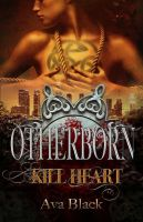 OTHERBORN ~ KillHeart (ebook cover) by ThePix