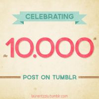 10.000 Tumblr Posts by zippy09