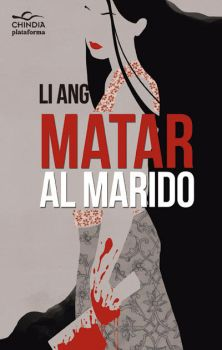 Book cover: Matar al marido by Loleia