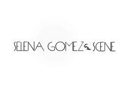 Selena Gomez and the Scene text by unbrokentaylenator13
