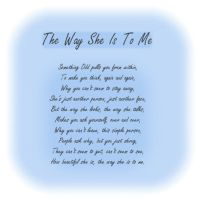 The Way She Is To Me by Jandee