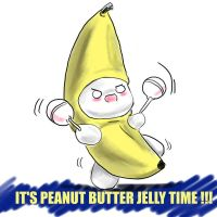 IT'S PEANUT BUTTER JELLY TIME by MountainChubby