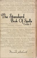 The Standard Book of Spells (grade 6) by KatelynPhotography