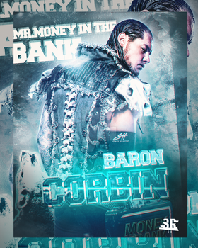 Baron Corbin - Mr. Money In The Bank by WWESlashrocker54