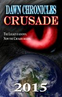 Dawn Chronicles Book 2: CRUSADE Promo by MDVillarreal