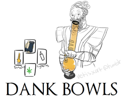 Dank Bowls by Vetisx