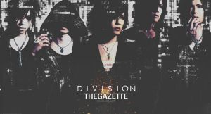the GazettE Division by ShiinaJrocker