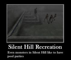 Silent Hill Demotivational 4 by OmegaJoe