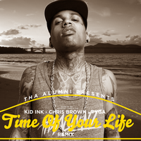 Kid Ink - Time Of Your Life (Remix) by AACovers