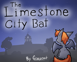 COMMISSION - The Limestone City Bat - cover by Zutcha