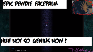 THE NOT SO GENIUS PEWDS ( SCREEN SHOT) by ThatNekohacker