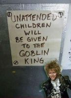 KIDS WILL BE TAKEN TO THE GOBLIN KING by Sir-Dance-A-Lot