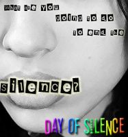 Day of Silence Poster by DarkLightReigns