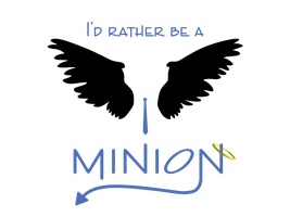 I'd Rather Be A Minion by canvey