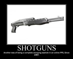 Shotgun Motivational Poster by Darkman140