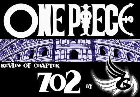 ONE PIECE - Review of chapter 702 by FallenAngelGM