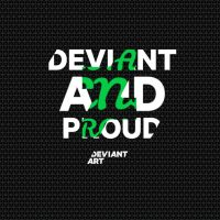 Deviant and Proud T-Shirt design by SuperLeboy