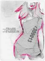 Your Trash is My Fashion by paintedpixels