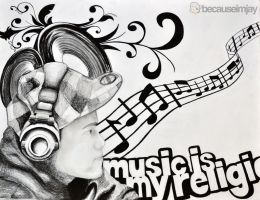 Music is my religion by becauseimjay