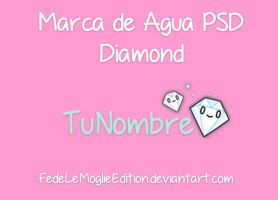 Marca de Agua PSD Diamond By FedeLeMoglieEdition by FedeLeMoglieEdition