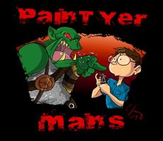 Paint Yer Mans by Candy-Janney