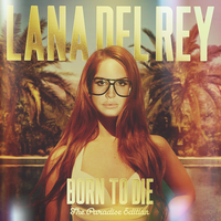 Born To Die: The Paradise Edition - Lana Del Rey by AgynesGraphics