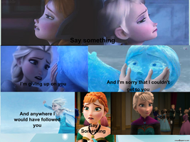 Frozen- Say Something by courtneyfanTD