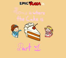 Home is Where the Cake Is Part 1 by rabbidlover01