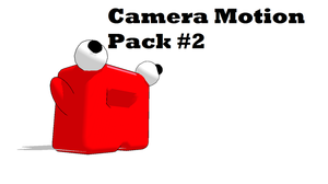 MMD Camera Motion Pack 2 by FB-C