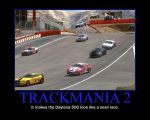 Trackmania 2 Motivational Poster by QuantumInnovator