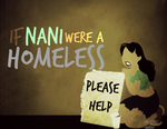 If Nani were a HOMELESS by MIKEYCPARISII