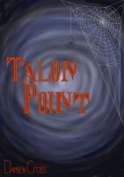 Talon Point. front cover. by Spyder-Cross