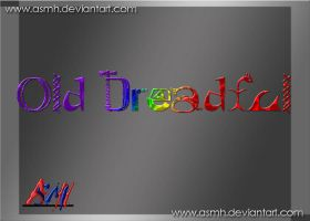 Old Dreadful Font by ASMH