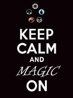Keep calm and Magic on by Blazer10000