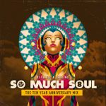 So Much Soul: The Ten Year Anniversary Mix by micQuestion