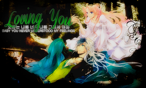 L O V I N G Y O U by LIB3RT4