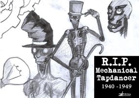 R.I.P. Mechanical Tapdancer by L-to-the-end