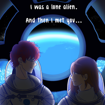 I Was A Lone Alien, And Then I Met You by Ragnarasia