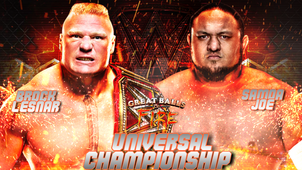 Brock Lesnar vs Samoa Joe - Great Balls Of Fire by SidCena555